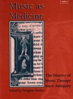 P. Horden (ed.), Music as Medicine: The History of Music Therapy since Antiquity (Ashgate, 2000)