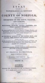 F. Blomefield, An Essay Towards a Topographical History of the County of Norfolk (11 vols, 1805-10)