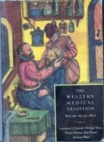 L. I. Conrad et al, The Western Medical Tradition (Cambridge, 1995)